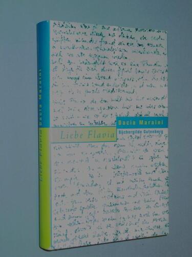 1 von 1 - lIEBE FLAVIA - Dacia Maraini - (Gebundens Buch)