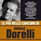 Le Piu Belle Canzoni Di Johnny Dorelli by Johnny Dorelli (CD, Apr-2006, Warner Elektra Atlantic Corp.)