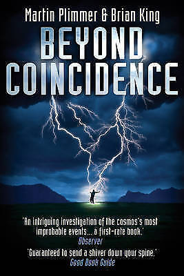 Beyond Coincidence, King, Brian, Plimmer, Martin | Paperback Book | Acceptable |