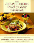 The Joslin Diabetes Quick and Easy Cookbook: 200 Recipes for 1 to 4 People by Bonnie Sanders Polin, Frances Towner Giedt (Paperback, 1998)