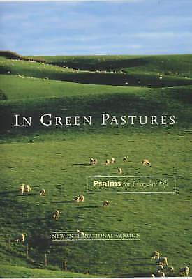 (Good)-In Green Pastures (Psalms) (Paperback)-International Bible Society, IBS U