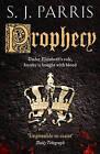 Prophecy by S. J. Parris (Paperback, 2011)