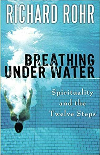 Breathing Under Water: Spirituality and the Twelve (Digital 2011) 2