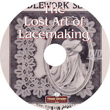 The Lost Art of Lace Making { Vintage Book Patterns and History Library } on DVD
