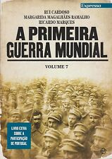 A Primeira Guerra Mundial Vol. 7 (Portugal's Participation in World War I)