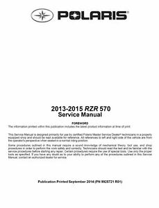 2013 2014 2015 polaris ranger rzr rzr 570 570 le utv service rh ebay com 2013 polaris rzr owners manual 2013 polaris rzr 800 service manual pdf