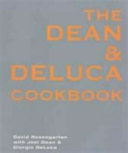The Dean Und De Luca Cookbook Joel Dean