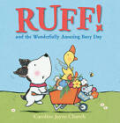 Ruff! and the Wonderfully Amazing Busy Day by Caroline Jayne Church (Paperback, 2013)
