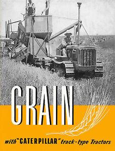 Caterpillar Grain Farming D2 D4 D6 Holt Combines 1939