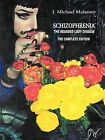 Schizophrenia the Bearded Lady Disease: The Complete Edition by J. Michael Mahoney (Paperback, 2011)