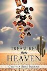 Treasures from Heaven by Cynthia Rose Ingram (Paperback / softback, 2011)