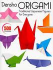 Densho Origami: Traditional Japanese Figures for Everyone by Kodansha America, Inc (Paperback, 2010)