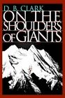 on The Shoulders of Giants 9780595313259 Book