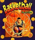 Basketball in Action by John Crossingham, Sarah Dann (Paperback, 1999)