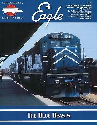 NEW The Eagle Fall 2016 issue of the MISSOURI PACIFIC Historical Society