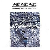 Wet-Wet-Wet-Holding-Back-the-River-CD-Highly-Rated-eBay-Seller-Great-Prices