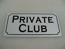 PRIVATE CLUB Sign 4 Pool Hall Dance Bar Golf Restaurant Sex Smoke Shop Bathroom