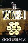 The Wayfarer II by George C Urbaniak (Paperback / softback, 2012)