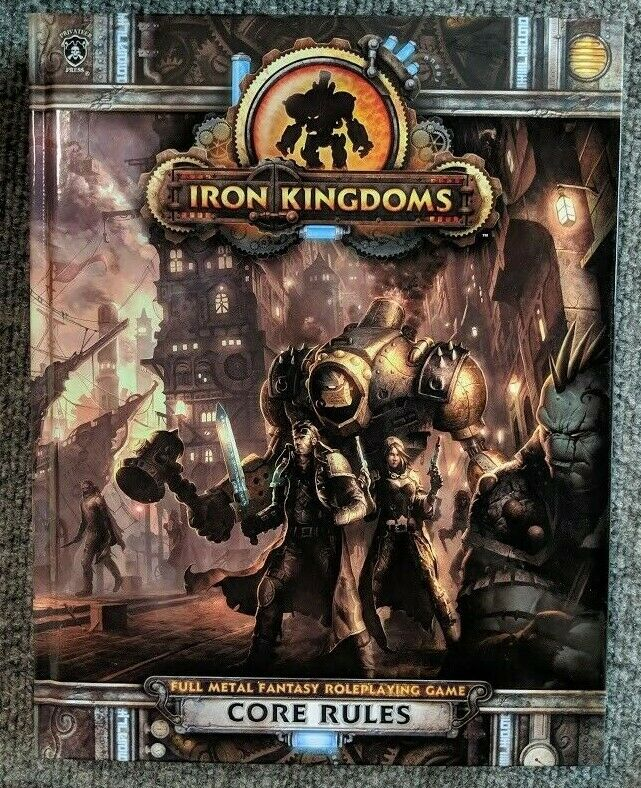 Iron Kingdoms Core Rules PIP405 HC