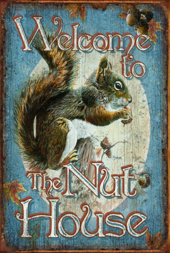 WELCOME TO THE NUT-HOUSE  SIGN  GREAT FOR MAN-CAVE GAMES ROOM ETC.