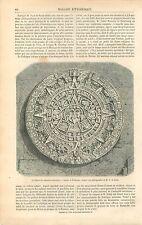 Cadran Solaire Pierre du Calendrier du Mexique GRAVURE ANTIQUE OLD PRINT 1863