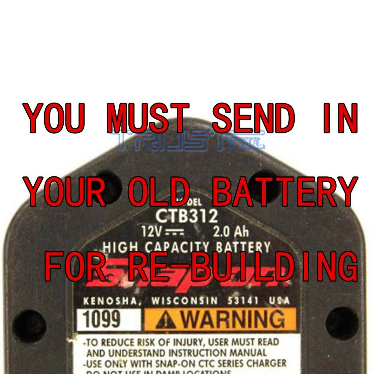 Re-build service for SNAP-ON 12 VOLT BATTERY CTB312 3.0AH NI-MH