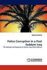 Police Corruption in a Post Saddam Iraq by Basim Hameed (Paperback / softback, 2010)