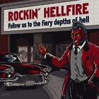 Follow Us To The Fiery Depths Of Hell von Rockin Hellfire (2016)