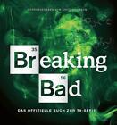 Breaking Bad - Das offizielle Buch zur TV-Serie von David Thomson (2016, Gebundene Ausgabe)