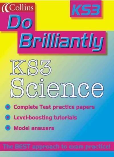 Do Brilliantly At - KS3 Science,Steve Goldsmith, Jayne de Cour ,.9780007112098