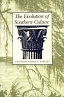 The Evolution of Southern Culture by University of Georgia Press (Paperback, 1988)