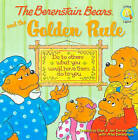 The Berenstain Bears and the Golden Rule by Mike Berenstain (Hardback, 2008)