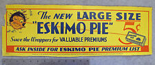 """New Large Size ESKIMO PIE "" Advertising Sign ca. 1932 * 5 Cents RARE  Ice Cream"