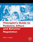 Therapist's Guide to Pediatric Affect and Behavior Regulation by Sharon L. Johnson (Paperback, 2013)
