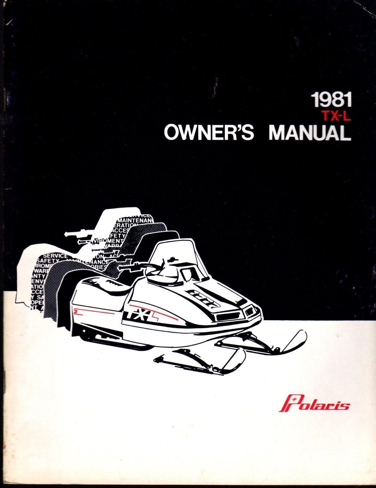 VINTAGE 1981 POLARIS TX-L SNOWMOBILE OWNERS MANUAL NEW P N 9910679  (417)