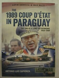 The-1989-Coup-d-039-Etat-in-Paraguay-The-End-of-a-Long-Dictatorship-1954-1989