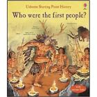 Who Were the First People? by Phil Roxbee Cox, Struan Reid (Paperback, 2016)