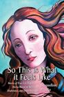 so This Is What It Feels Like 9781436335867 by Jacqueline Prydie Hardback