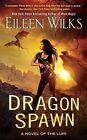 Dragon Spawn by Eileen Wilks (Paperback / softback, 2017)