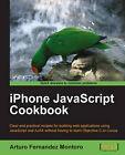 iPhone JavaScript Cookbook by Arturo Fernandez Montoro (Paperback, 2011)
