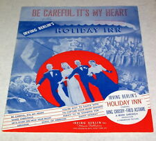 "1942 HOLIDAY INN Sheet Music ""Be Careful Its My Heart"" BING CROSBY Irving Berlin"