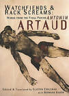 Watchfiends and Rack Screams by Bernard Bador, Clayton Eshleman, Antonin Artaud (Paperback, 1999)
