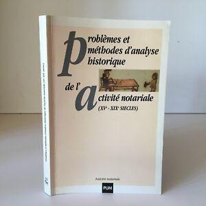 Problemas Y Méthodes Análisis Historia Actividad Notariales Siglo XV XIX Pum