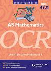 OCR Mathematics AS Unit Guide: Unit 1, module4721 by Lawrence Jarrett (Paperback, 2008)