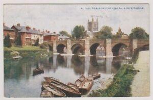 Herefordshire Cartolina - Hereford Cathedral & Wye Ponte - P/U (A142)