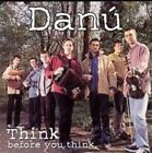 Think Before You Think by Danú (CD, Feb-2000, Shanachie Records)