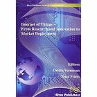 Internet of Things Applications: From Research and Innovation to Market Deployment by River Publishers (Hardback, 2014)