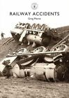 Railway Accidents by Greg Morse (Paperback, 2014)