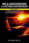 Me & Sarcoidosis  : A Lifetime Partnership by Gilbert L Barr (Paperback / softback, 2002)