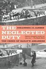 The Neglected Duty: The Creed of Sadat's Assassins by Johannes J G Jansen (Paperback / softback, 2013)
